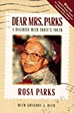 Dear Mrs. Parks: A Dialogue with Today's Youth (188000061X) by Gregory J. Reed