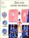 Dur, dur, d'�tre top model ! par Amelin