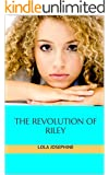 The Revolution of Riley