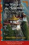 The Way and the Mountain: Tibet, Budd...