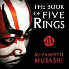 The Book of Five Rings Audiobook by Miyamoto Musashi, William Scott Wilson (translator) Narrated by Scott Brick