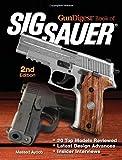 img - for Gun Digest Book of SIG-Sauer book / textbook / text book