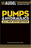 Audel Pumps and Hydraulics (Audel Pumps & Hydraulics)