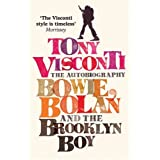 Tony Visconti: The Autobiography: Bowie, Bolan and the Brooklyn Boyby Morrissey