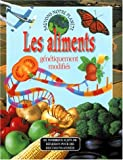 Les aliments gntiquement modifis