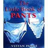 The Little Book of Pantsby Vestan Pance