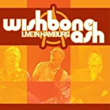 Live In Hamburg by WISHBONE ASH (2007-07-27)
