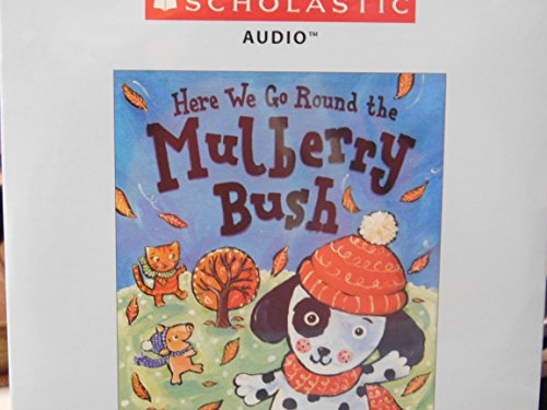 Here We Go Round the Mulberry Bush W/CD