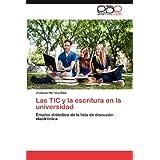 Las TIC y la escritura en la universidad: Empleo didáctico de la lista de discusión electrónica