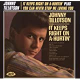 It Keeps Right on a-Hurtin' / You Can Never Stop Me