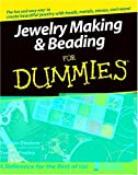 Jewelry Making & Beading For Dummies (For Dummies (Sports & Hobbies))