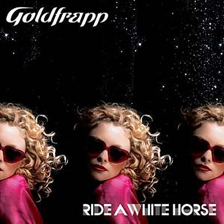 Goldfrapp - Ride A White Horse (4 Track Maxi Single) - Zortam Music