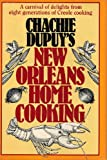 img - for Chachie Dupuy's New Orleans Home Cooking book / textbook / text book