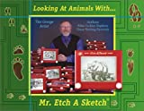 Looking at Animals With Mr. Etch a Sketch