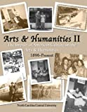 img - for HUM 2420 ARTS AND HUMANITIES II: THE IMPACT OF AMERICAN CULTURE ON THE ARTS AND HUMANITIES 1896-PRESENT - TEXT book / textbook / text book