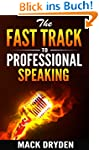 The Fast Track to Professional Speaki...