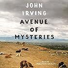 Avenue of Mysteries (       ungekürzt) von John Irving Gesprochen von: Armando Duran