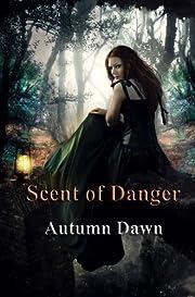 Scent of Danger (Dark Lands Book 3)