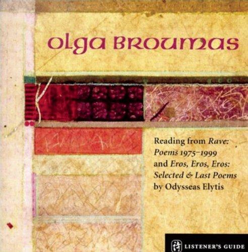 Olga Broumas - A Listener's Guide - Olga Broumas