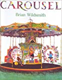 Carousel (0613133463) by Wildsmith, Brian