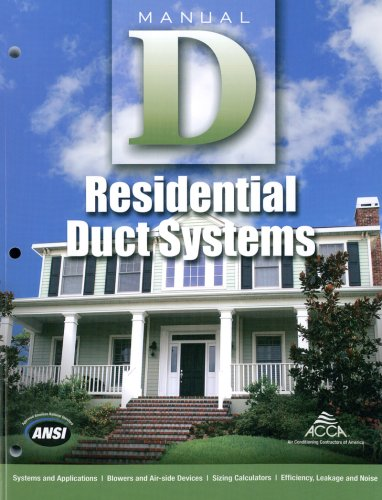 Manual D Residential Duct Systems for HVAC - Air Conditioning Contractors of America - 1892765500 - ISBN:1892765500
