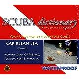 SCUBA dictionary: Caribbean Sea, Vol. 1 ~ Zaid Fadul