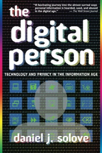 The Digital Person: Technology and Privacy in the...