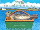 Fran Hodgkins Andre the Famous Harbor Seal