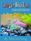 Caring For Betta Fish