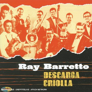 Descarga criolla | Barretto, Ray - Compositeur