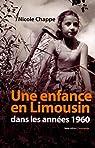 Une enfance en Limousin dans les ann�es 1960 par Chappe