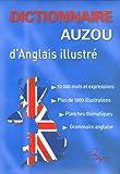 """Afficher """"Dictionnaire Auzou d'anglais illustré"""""""