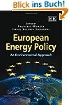 European Energy Policy: An Environmen...
