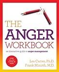 The Anger Workbook: An Interactive Gu...