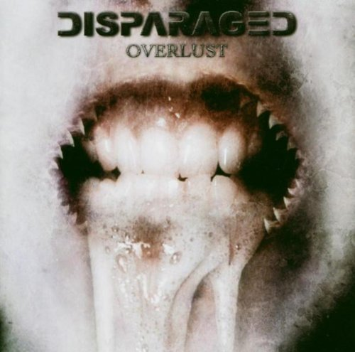 Overlust by Disparaged
