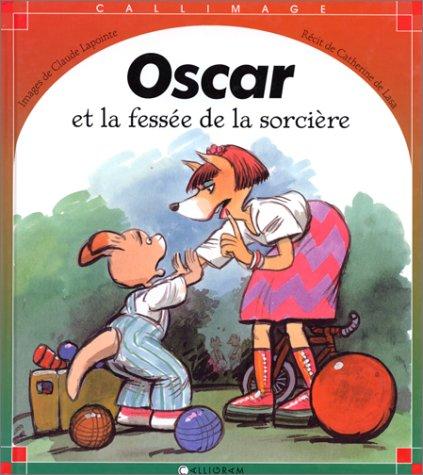 Oscar a reçu une fessée