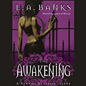The Awakening: Vampire Huntress Legends | [L. A. Banks]