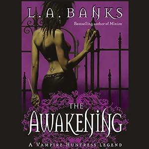 The Awakening: Vampire Huntress Legends | [L. A. Banks]
