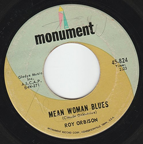 Roy Orbison - 45vinylrecord Mean Woman Blues/blue Bayou (7