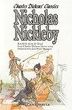 Nicholas Nickleby: Charles Dickens Classics