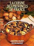 echange, troc Christine Colinet, Hélène Mathey - La Cuisine des provinces de France