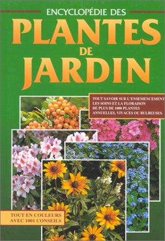 livre encyclop die des plantes de jardin. Black Bedroom Furniture Sets. Home Design Ideas