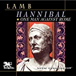 Hannibal: One Man Against Rome | Harold Lamb