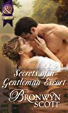 Secrets of a Gentleman Escort (Rakes Who...