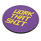 PosterGuy Fridge Magnet - Work That Shit (Purple) work,shit,line,oneliners