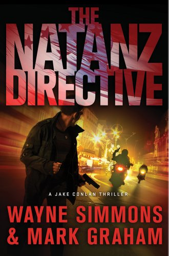 The Natanz Directive: A Jake Conlan Thriller, Wayne Simmons, Mark Graham