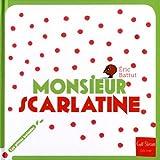 Monsieur Scarlatine