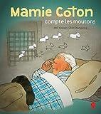 """Afficher """"Mamie Coton compte les moutons"""""""
