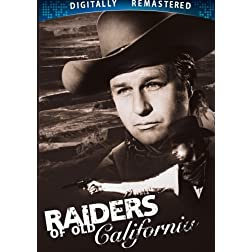 Raiders of Old California - Digitally Remastered (Amazon.com Exclusive)
