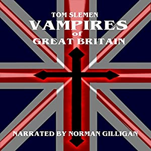 Vampires of Great Britain Audiobook